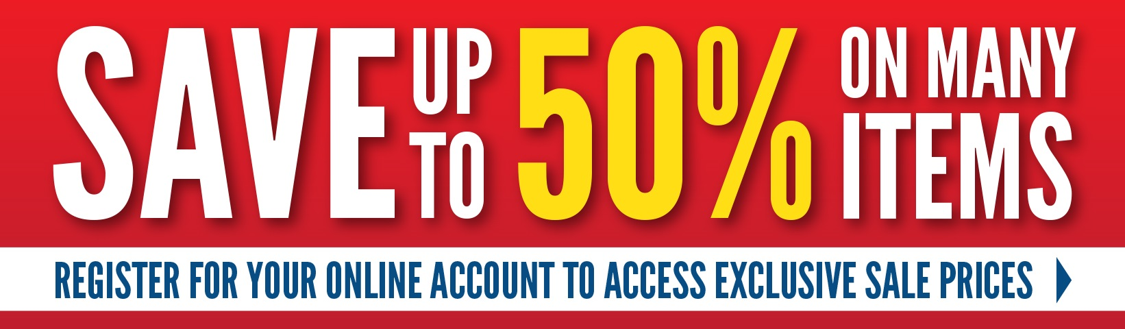 Save up to 50% on many items